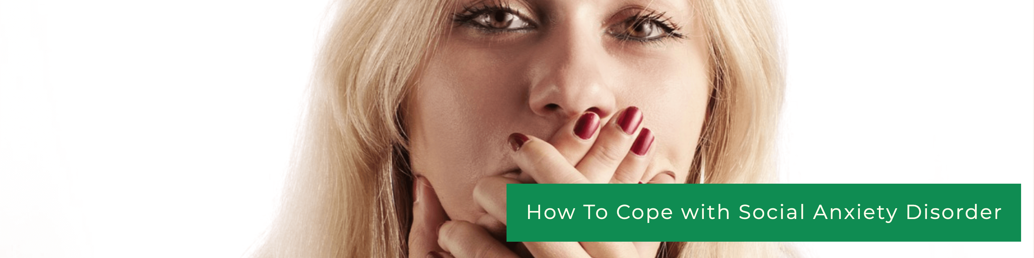 Copying with Social Anxiety