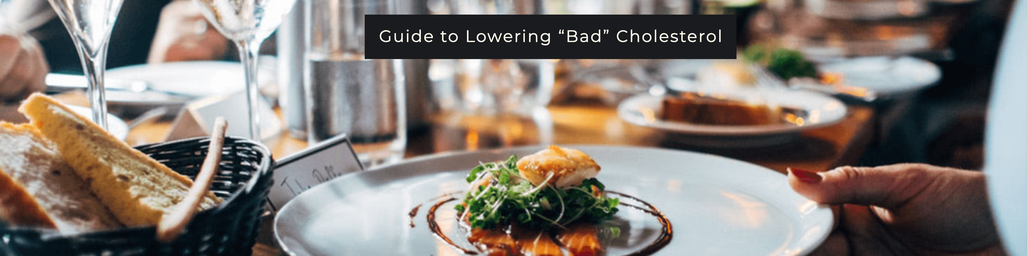 Lowering Bad Cholesterol