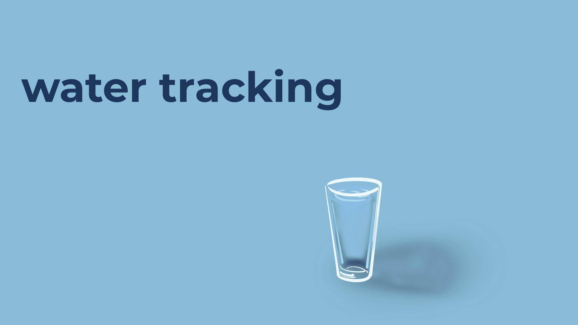 track water intake