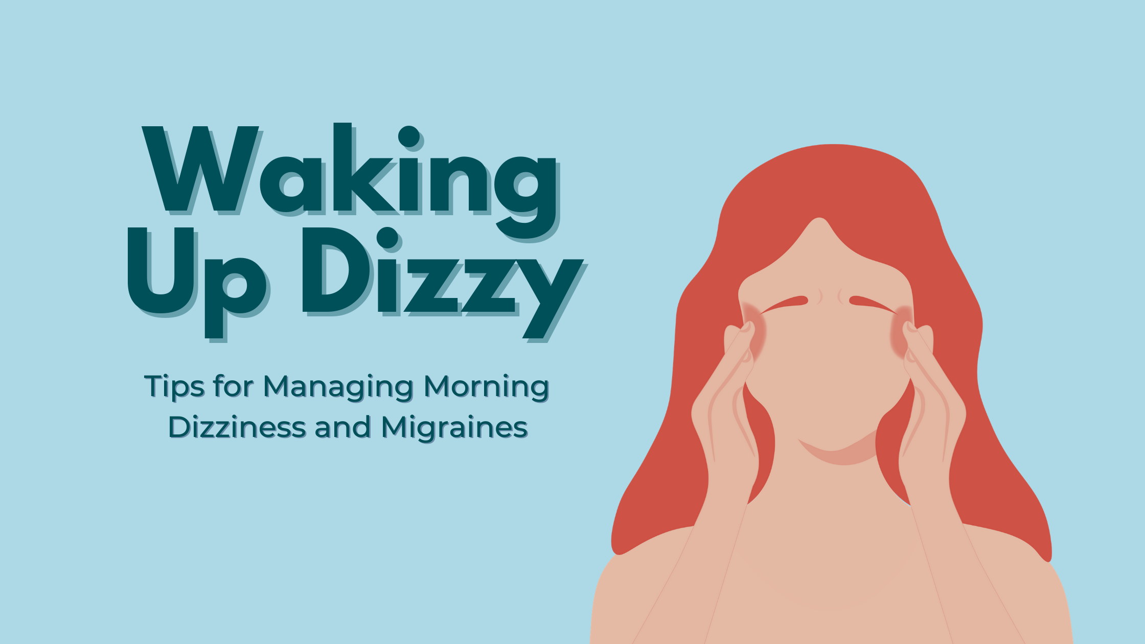 Waking Up Dizzy