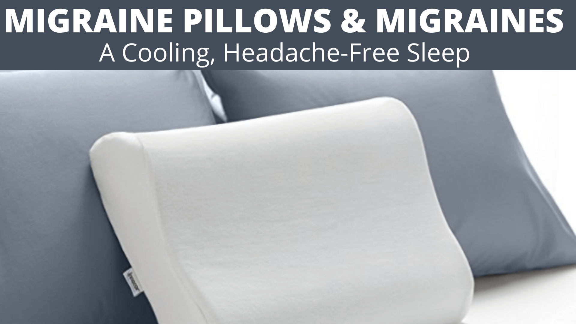 Migraine Pillow
