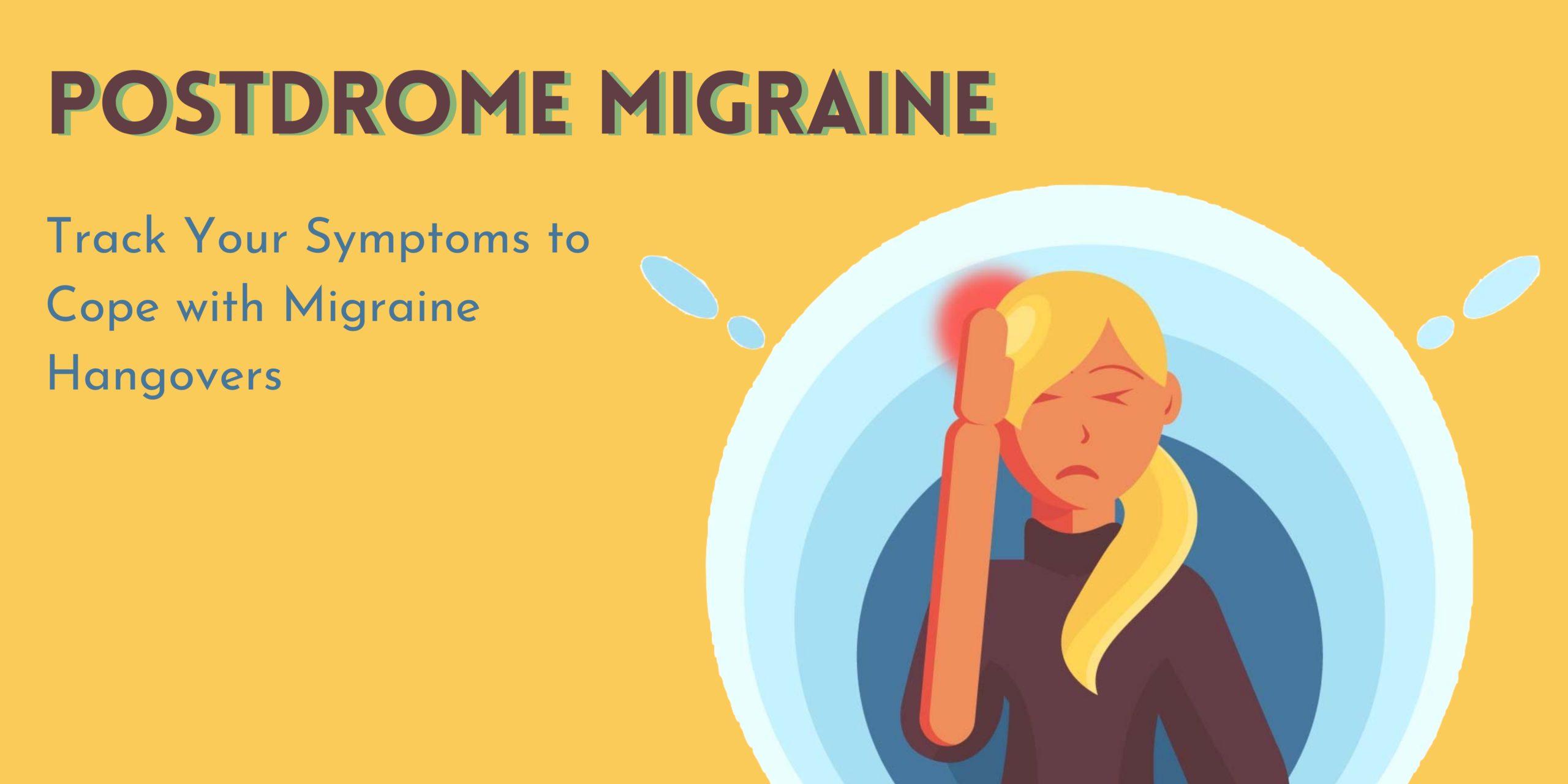 Postdrome Migraine